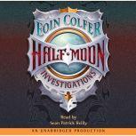 Half-Moon Investigations, Eoin Colfer