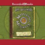 Mysterious Messages  A History of Codes and Ciphers, Gary Blackwood