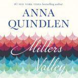 Miller's Valley, Anna Quindlen