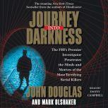 Journey into Darkness, John E. Douglas