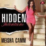 Hidden Intentions, Meisha Camm