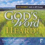 GOD's WORD Heard! New Testament, Stephen Johnston
