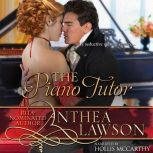 The Piano Tutor A Spicy Regency Short Story, Anthea Lawson