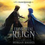 Immortal Reign A Falling Kingdoms Novel, Morgan Rhodes