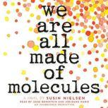 We Are All Made of Molecules, Susin Nielsen