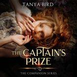 The Captain's Prize, Tanya Bird