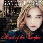 Heart of the Vampire, Gayla Twist