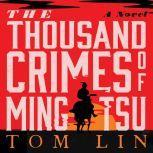 The Thousand Crimes of Ming Tsu, Tom Lin