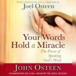 Your Words Hold a Miracle The Power of Speaking God's Word, John Osteen