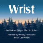 Wrist, Nathan Niigan Noodin Adler MFA