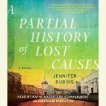 A Partial History of Lost Causes, Jennifer duBois