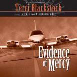Evidence of Mercy, Terri Blackstock