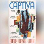 Captiva, Randy Wayne White