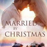 Married By Christmas, Mollie Mathews