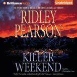 Killer Weekend, Ridley Pearson