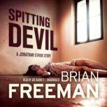 Spitting Devil, Brian Freeman
