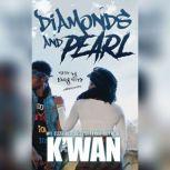 Diamonds and Pearl, Kwan