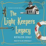 The Light Keeper's Legacy, Kathleen Ernst