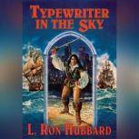 Typewriter in the Sky, L. Ron Hubbard