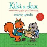 Kiki & Jax The Life-Changing Magic of Friendship, Marie Kondo