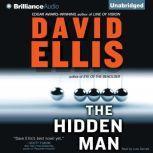 The Hidden Man, David Ellis