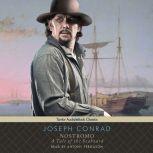 Nostromo A Tale of the Seaboard, Joseph Conrad