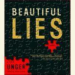 Beautiful Lies, Lisa Unger