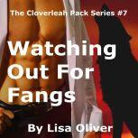 Watching Out For Fangs, Lisa Oliver