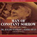 Man of Constant Sorrow, Ralph Stanley