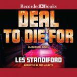 Deal to Die For, Les Standiford