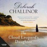 The Cloud Leopard's Daughter, Deborah Challinor