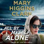 All By Myself, Alone, Mary Higgins Clark