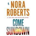 Come Sundown, Nora Roberts