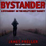 Bystander, James Preller
