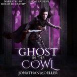 Ghost in the Cowl, Jonathan Moeller