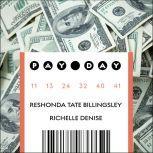 Pay Day, Reshonda Tate Billingsley