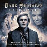 Dark Shadows - The Blind Painter, Jonathan Morris