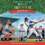 Magic Tree House: Books 29 & 30 A Big Day for Baseball; Hurricane Heroes in Texas, Mary Pope Osborne