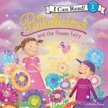 Pinkalicious and the Flower Fairy, Victoria Kann