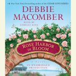 Rose Harbor in Bloom, Debbie Macomber