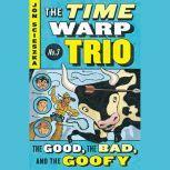 The Good, the Bad, and the Goofy #3, Jon Scieszka
