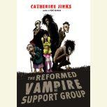 The Reformed Vampire Support Group, Catherine Jinks