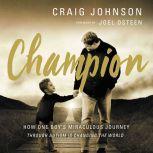 Champion, Craig Johnson