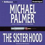 The Sisterhood, Michael Palmer