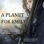 A Planet for Emily, M S Lawson
