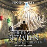 The Realm Between The Adventurers Guild, Phoenix Grey