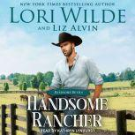 Handsome Rancher, Liz Alvin