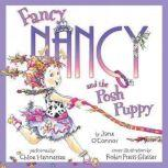 Fancy Nancy and the Posh Puppy, Jane O'Connor