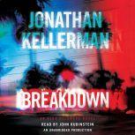 Breakdown An Alex Delaware Novel, Jonathan Kellerman
