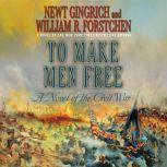 To Make Men Free, Newt Gingrich